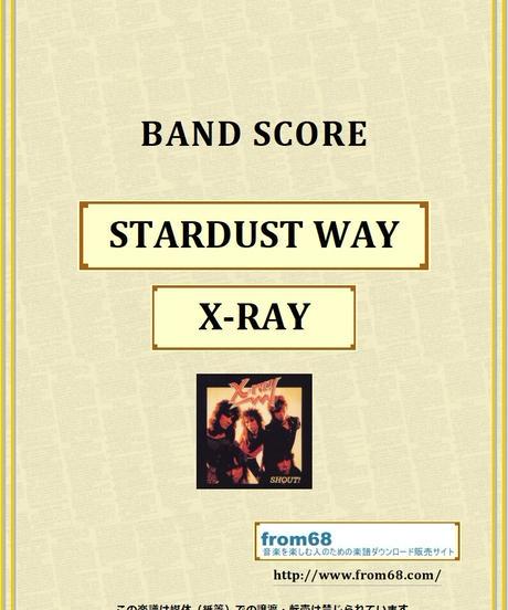 X-RAY / STARDUST WAY バンド・スコア(TAB譜) 楽譜 from68