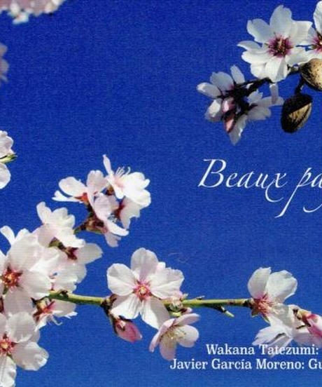 Beaux Pays ~美しき国々