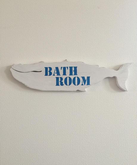 BATH ROOM  サインボード クジラ