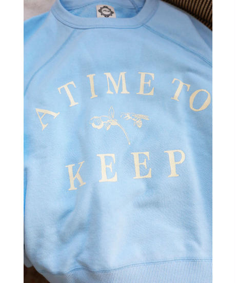 A TIME TO KEEP sweat(iceblue)