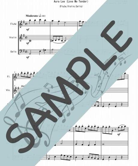 SP-FVC012-01 オーラ・リー(Love Me Tender)/アメリカ民謡:フルート、バイオリン、チェロの三重奏