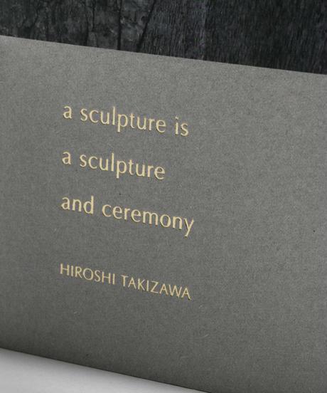 a sculpture is a sculpture and ceremony │takizawa hiroshi
