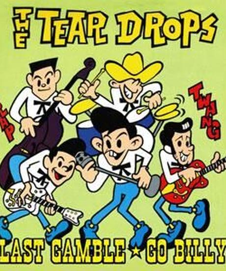 "The Tear Drops ""Last Gamble★Go Billy / Like a Santaclaus"" 7inch SINGLE"