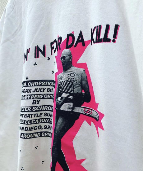 GOIN' IN FOR DA KILL T-Shirts       Limited edition