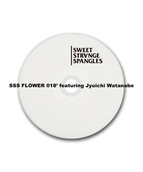 SSS FLOWER 018' featuring Jyuichi Watanabe