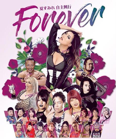 夏すみれ自主興行『Forever』大会DVD