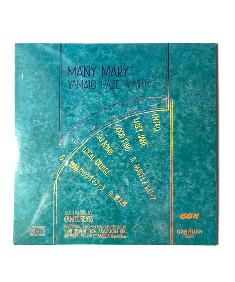 『MANY MARY』 YAMATO HAZE 2ND EP