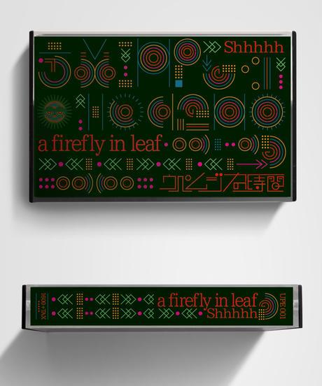 Shhhhh // a firefly in leaf 【カセットテープ 】