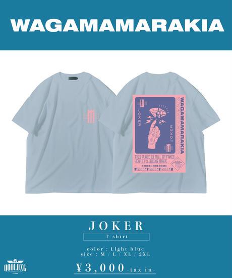 [ 我儘ラキア ]  JOKER T-shirt -ライトブルー-