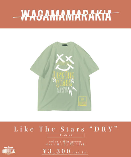 "[ 我儘ラキア ]  Like The Stars ""DRY"" T-shirt -Mintgreen- [4月末頃お届け]"