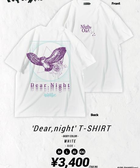 [Night Owl][受注販売]『Dear,Night』T-SHIRT -White- <9月上旬発送予定>