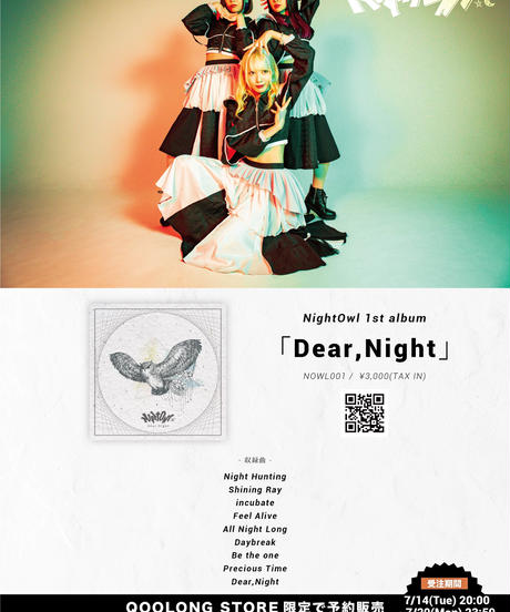 [Night Owl]1stアルバム『Dear,Night』