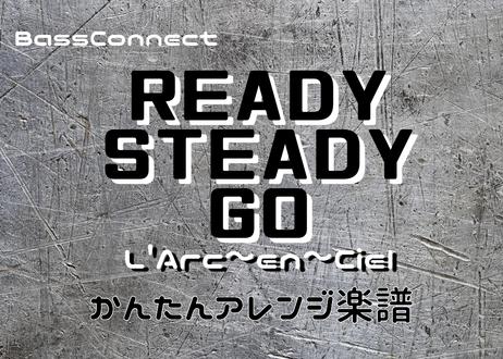 READY STEADY GO/L'Arc~en~Ciel かんたんベースアレンジ楽譜