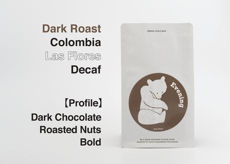 【DECAF】COLOMBIA/Las Flores【100g】