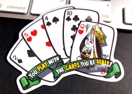 配られたカードで勝負するしかないのさ