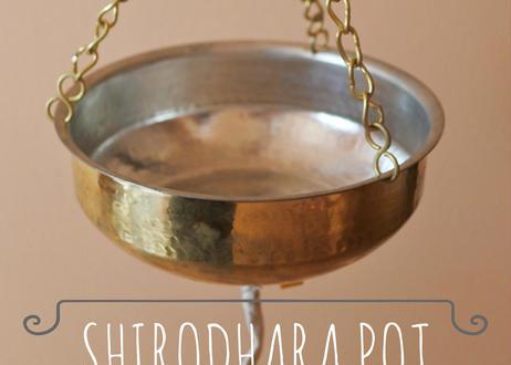 シロダーラ用ポット|ブラス製|インドの工房で手作り|送料無料