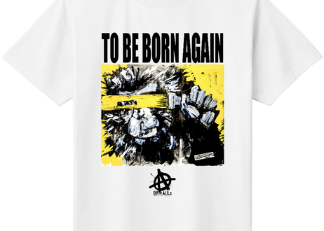 TO BE BORN AGAIN-White-