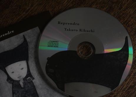 Takuro Kikuchi 「Reprendre」