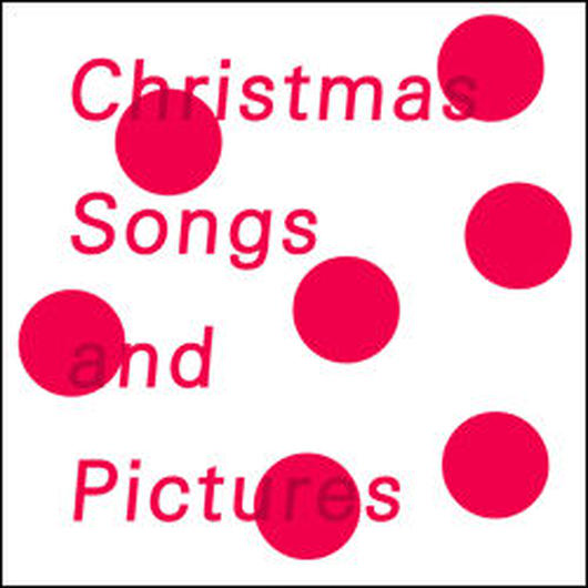 Christmas Songs and Pictures【初回限定生産盤】