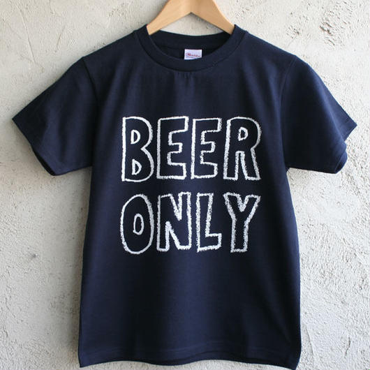 BEER ONLY
