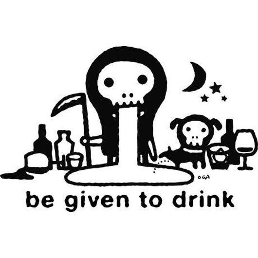 be given to drink