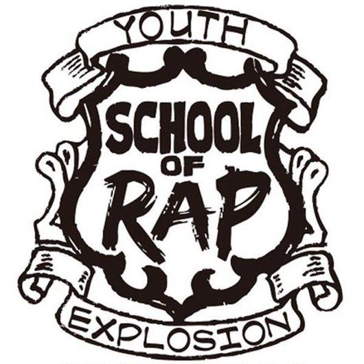 V.A. / SCHOOL OF RAP -HIGHSCHOOL HIGH EDITION-