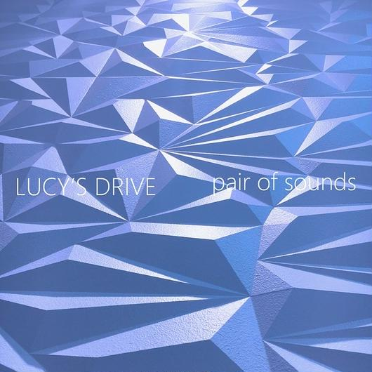 LUCY'S DRIVE / pair of sounds [青盤]