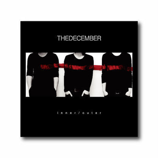 THEDECEMBER【inner/outer】CD