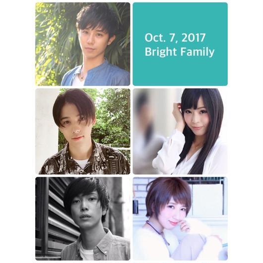 【1部のみBrightファミリーチケット】2017.10.7「Bright☆Summit」