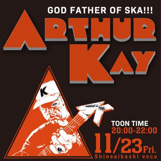 11/23(金)Arthur Kay大阪・前売引換(取置き)第Ⅱ部20:00-22:00 at voco
