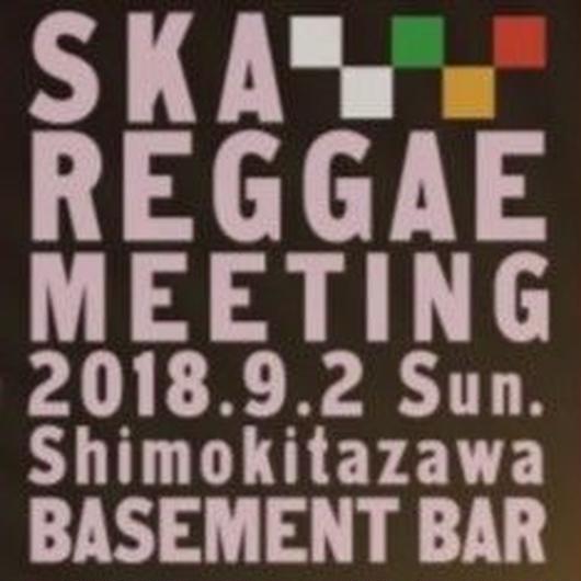 9.2(日) SKA REGGAE MEETING 前売り引換券(取置き)