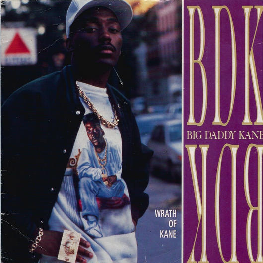 BIG DADDY KANE:WRATH OF KANE