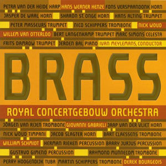"""【CD】ブラス・オヴ・ザ・ロイヤル・コンセルトヘボウ・オーケストラ CD """"ブラス"""" (2007)"""