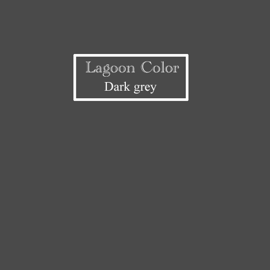 『Lagoon Color dark grey』