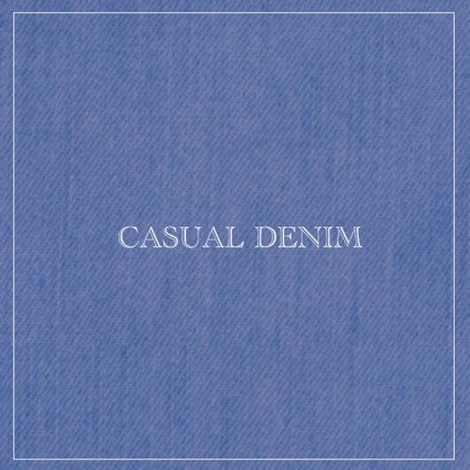 『CASUAL DENIM』