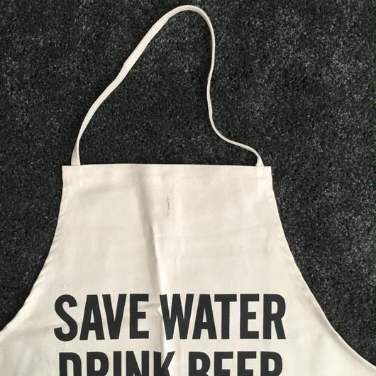 DRESSSEN #58  ADULT APRON SAVE WATER DRINK BEER