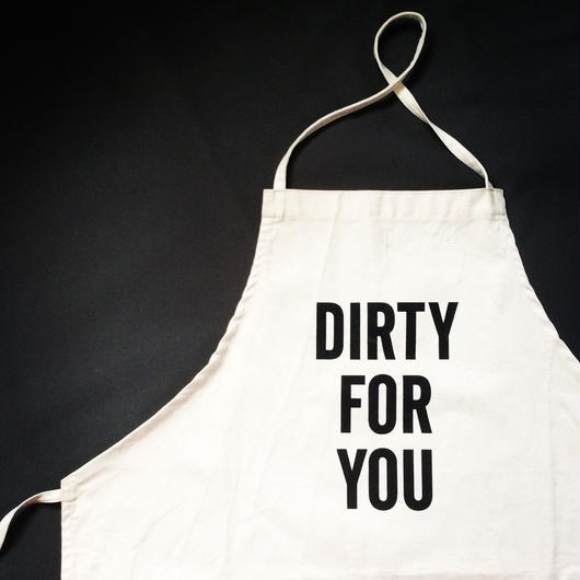 DRESSSEN ADULT APRON #18 DIRTY FOR YOU