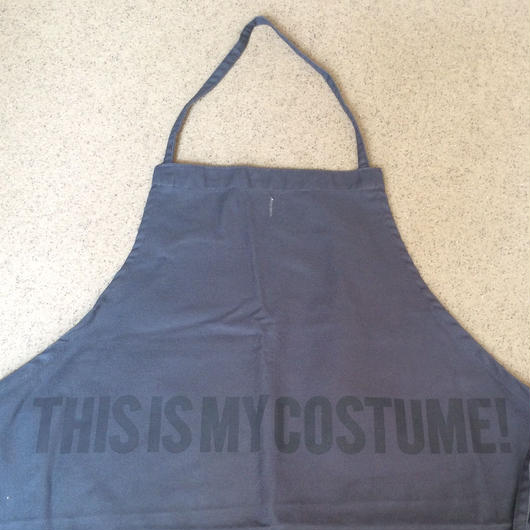 "DRESSSEN DR(GRY) APRON  ""THIS IS MY COSTUME ""GREY COLOR"
