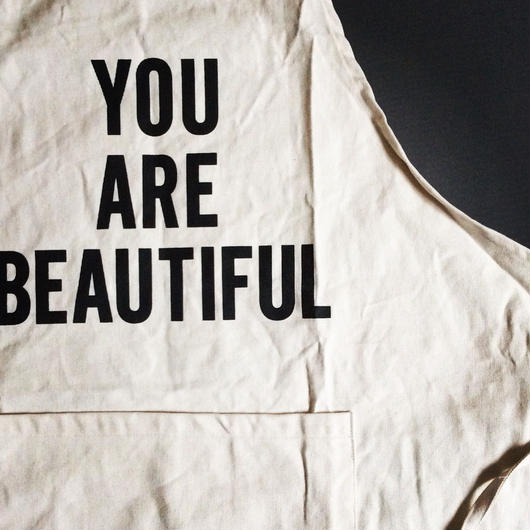 "DRESSSEN ADULT APRON  #9"" YOU ARE BEAUTIFUL"""