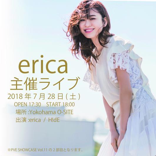 【2部】erica企画ライブチケット~ゲストH!dE~(PVE SHOWCASE Vol.11)