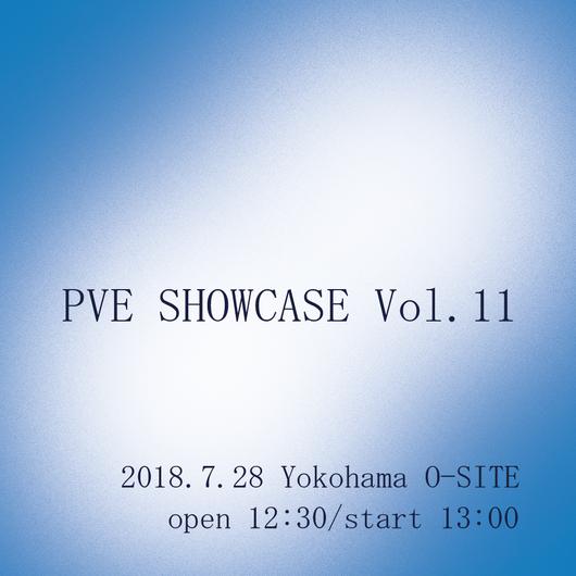 【通し】PVE SHOWCASE Vol.11チケット