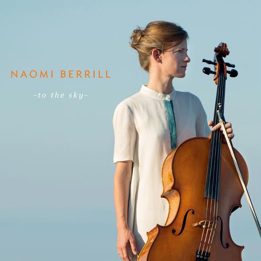 "【PRE-ORDER】Naomi Berrill  ""To the Sky""(ETH04)CD"
