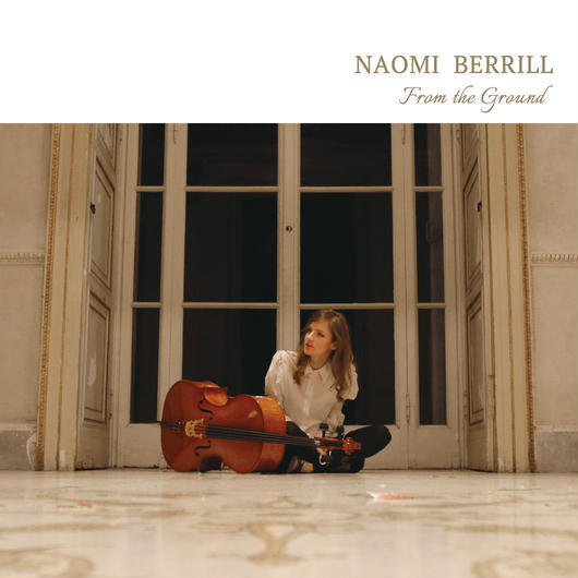 "Naomi Berrill ""From the Ground""(ETH03)CD"