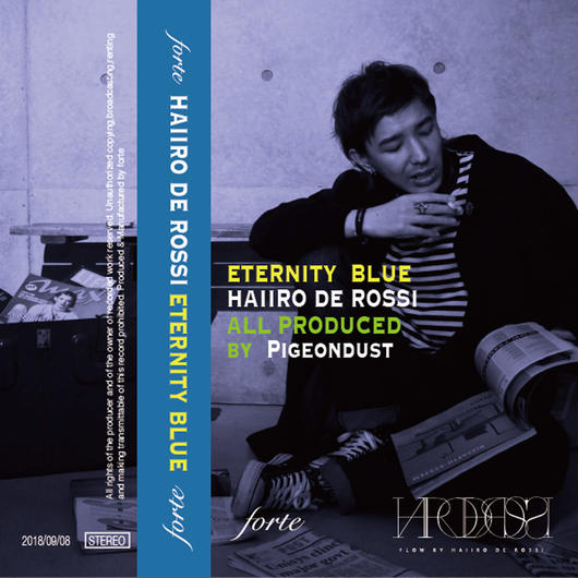 【予約商品】9/13発売HAIIRO DE ROSSI / ETERNITY BLUE (CASSETTE TAPE)