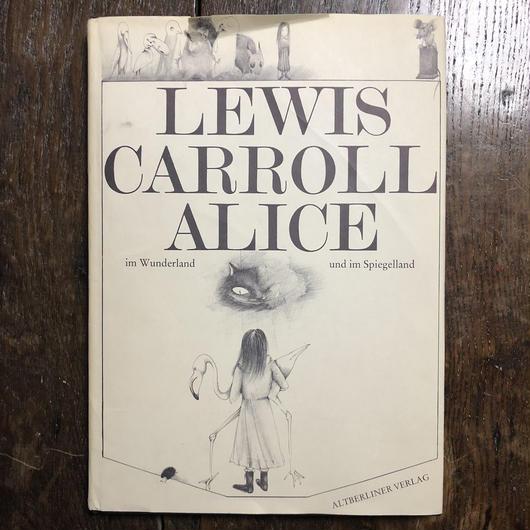 「ALICE im Wunderland und im Spiegelland」Lewis Carroll(ルイス・キャロル) Marketa Prachaticka