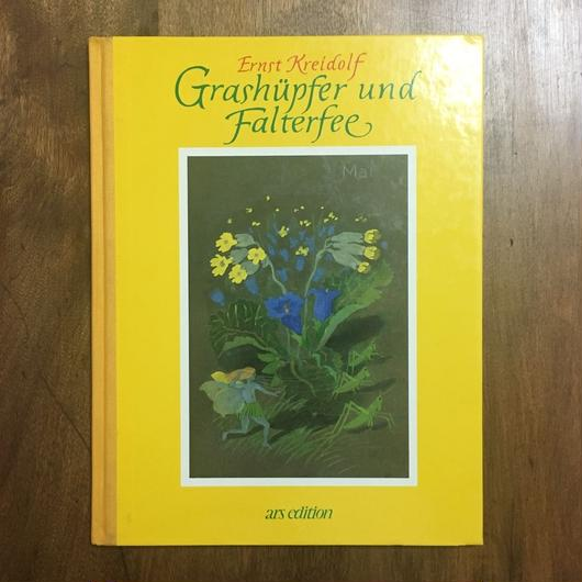 「Grashupfer und Falterfee」Ernst Kreidolf(エルンスト・クライドルフ)