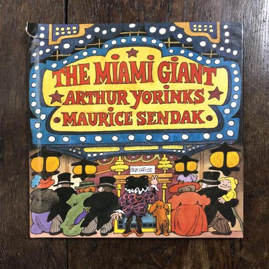 「THE MIAMI GIANT」Arthur Yorinks Maurice Sendak(モーリス・センダック)