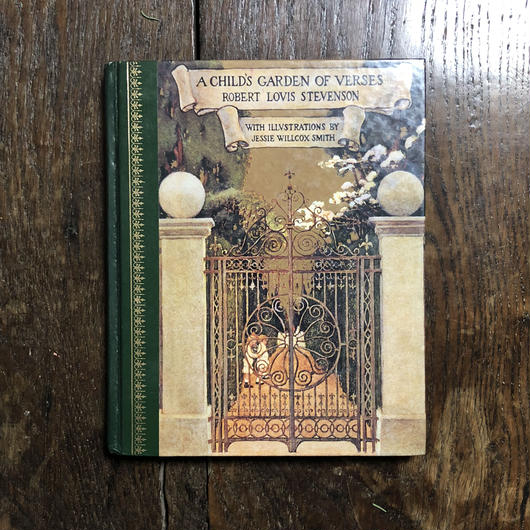 「A CHILD'S GARDEN OF VERSES」Robert Louis Stevenson Jessie Willcox Smith