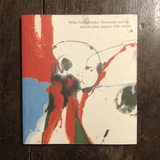 「Mountains and Sea und die Jahre danac 1956-1959」Helen Frankenthaler(ヘレン・フランケンサーラー)