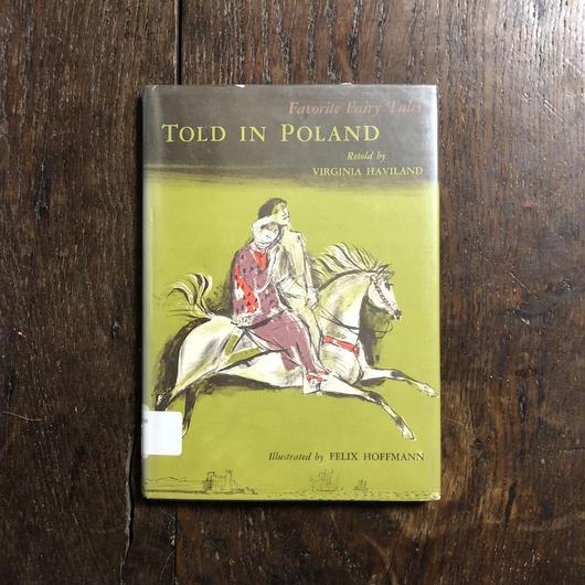 「TOLD IN POLAND」Felix Hoffmann(フェリクス・ホフマン)